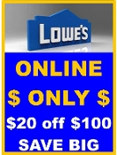 $ 20% OFF Lowes UprintD $20 off $100 Lowes Emailed ONLINE Only